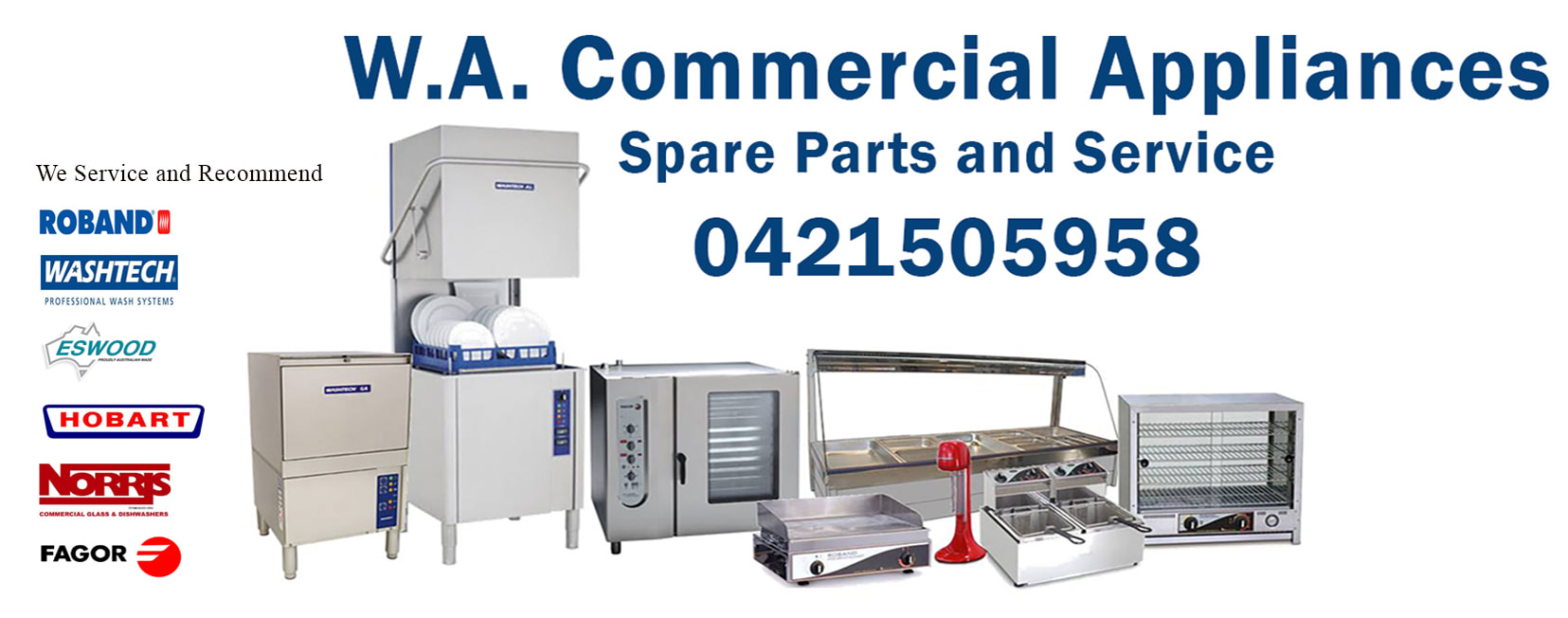 Reliable and Professional Catering Appliance Parts and Service. W.A. Commercial  Appliances